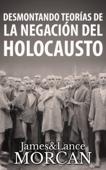 Desmontando Teorías de la Negación del Holocausto Book Cover