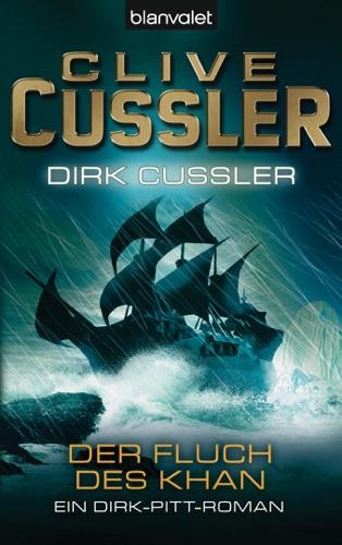 Clive Cussler & Dirk Cussler - Der Fluch des Khan