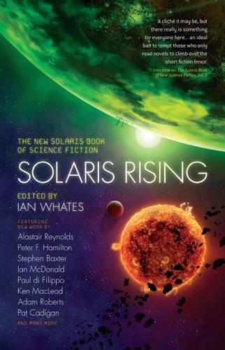 Ian Whates, Peter F. Hamilton, Stephen Baxter & Tricia Sullivan - Solaris Rising