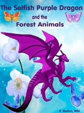 The Selfish Purple Dragon And The Forest Animals