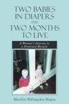 Two Babies In Diapers And Two Months To Live