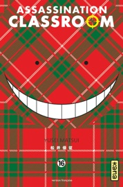 ASSASSINATION CLASSROOM - TOME 16 - ASSASSINATION CLASSROOM T16