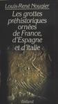 Les Grottes Prhistoriques Ornes De France DEspagne Et DItalie