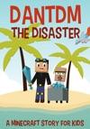 DanTDM The Disaster