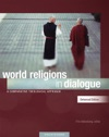 World Religions In Dialogue Enhanced Edition