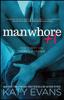 Katy Evans - Manwhore +1 kunstwerk