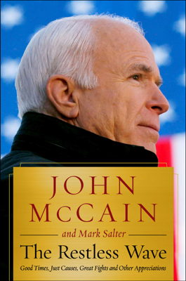 The Restless Wave - John McCain & Mark Salter book