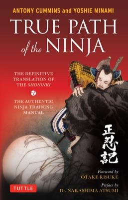 True Path of the Ninja
