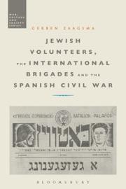 Jewish Volunteers The International Brigades And The Spanish Civil War
