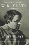 The Collected Works Of WB Yeats Vol II The Plays