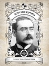 The Complete Works Of Rudyard Kipling Illustrated  Inline Footnotes