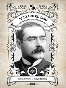 The Complete Works of Rudyard Kipling (Illustrated / Inline Footnotes)