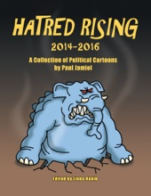 Hatred Rising 2014-2016