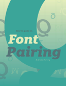 How to Guide on Font Pairing