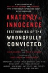 Anatomy Of Innocence Testimonies Of The Wrongfully Convicted