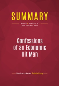 Summary: Confessions of an Economic Hit Man Book Cover