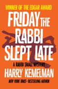 Friday the Rabbi Slept Late