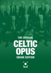 The Official Celtic Opus  EBook Edition