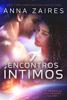 Anna Zaires & Dima Zales - Encontros Íntimos ilustración