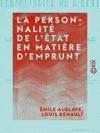 La Personnalit De Ltat En Matire Demprunt - Le Gouvernement Portugais Et Lemprunt De 1832