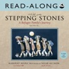 Stepping Stones Read-Along Enhanced Edition