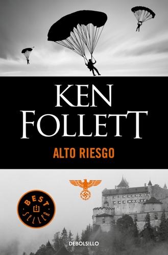 Ken Follett - Alto riesgo