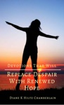 Devotions That Will Replace Despair With Renewed Hope