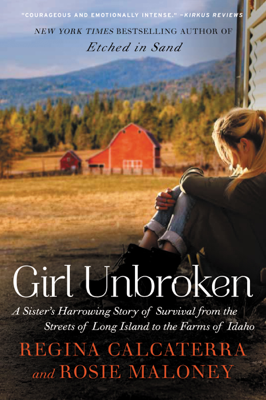 Girl Unbroken - Regina Calcaterra & Rosie Maloney book