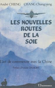Les nouvelles routes de la soie : l'art de commercer avec la Chine La couverture du livre martien