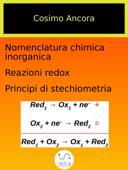 Nomenclatura chimica inorganica. Reazioni redox. Principi di stechiometria Book Cover