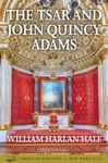 The Tsar And John Quincy Adams