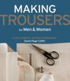 Making Trousers For Men  Women