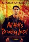 All Hells Breaking Loose