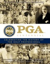PGA Of America Centennial Celebrating The History Of The Golf Professional