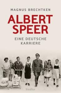 Albert Speer von Magnus Brechtken Buch-Cover