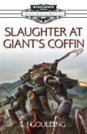 Slaughter At Giants Coffin