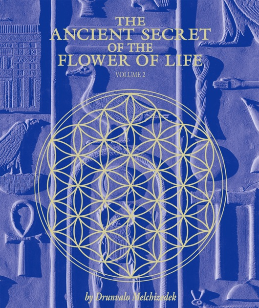 The Ancient Secret of the Flower of Life, Volume 2 by Drunvalo Melchizedek on Apple Books