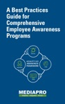 A Best Practices Guide For Comprehensive Employee Awareness Programs