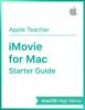Apple Education - iMovie for Mac Starter Guide macOS High Sierra artwork
