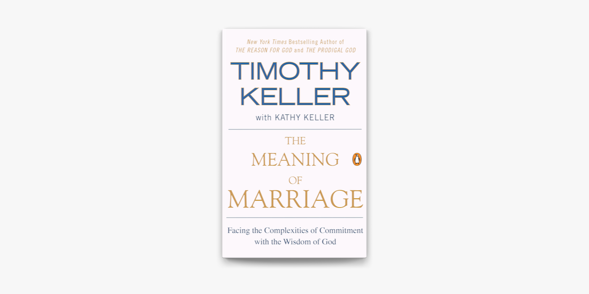 The Meaning of Marriage on Apple Books