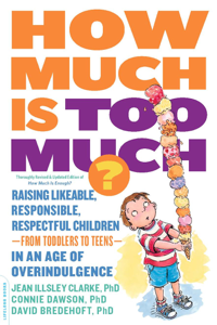 How Much Is Too Much? [previously published as How Much Is Enough?] Boekomslag