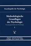 Enzyklopdie Der Psychologie  Themenbereich B Methodologie Und Methoden  Forschungsmethoden Der Psychologie  Methodologische Grundlagen Der Psychologie