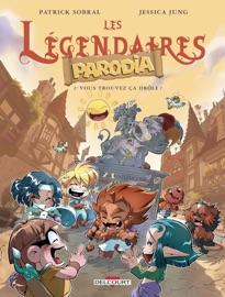 LES LéGENDAIRES - PARODIA T02