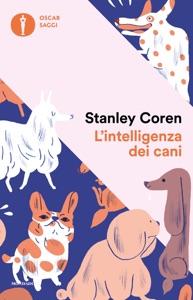 L'intelligenza dei cani da Stanley Coren