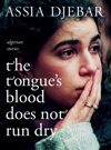 The Tongues Blood Does Not Run Dry