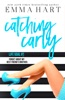Catching Carly