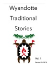 Wyandotte Traditional Stories Vol 1
