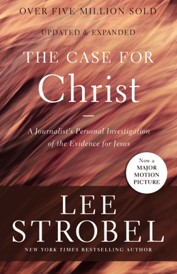 The Case for Christ - Lee Strobel book