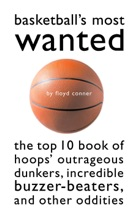 Basketball's Most Wanted