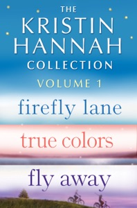 The Kristin Hannah Collection: Volume 1